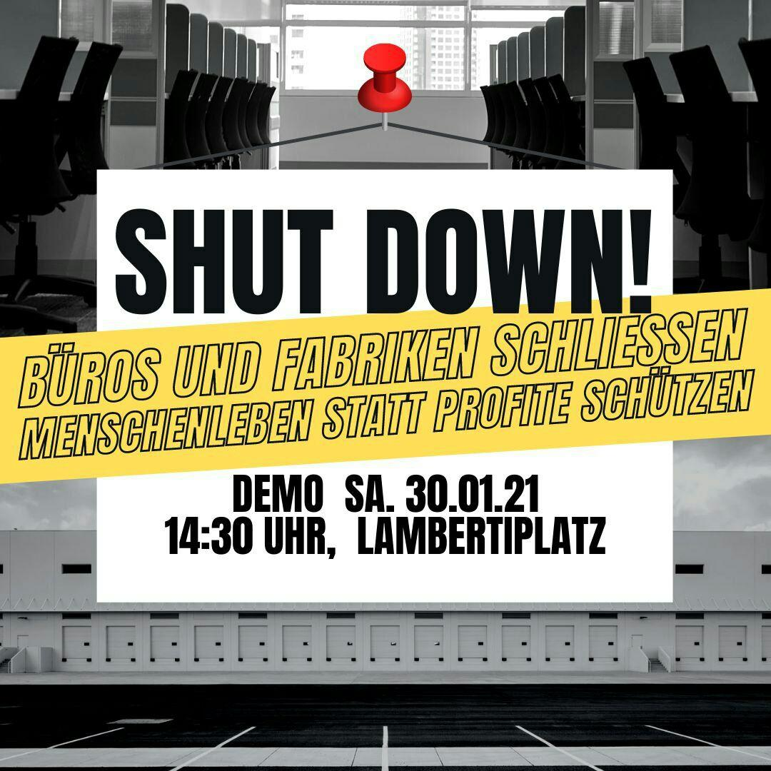 Shut down! Büros und Fabriken schließen, Menschenleben statt Profite schützen!